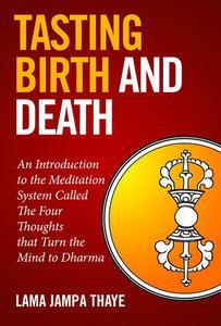 Tasting Birth and Death