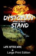 Dystopian Stand Large Print Edition