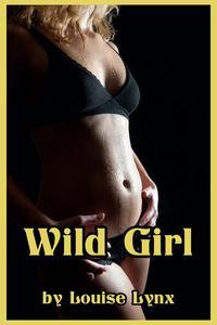 Wild Girl (M/F Erotica)