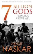 7 Billion Gods: Humans Above All
