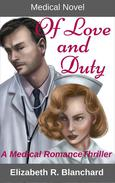 Medical Novel: Of Love & Duty