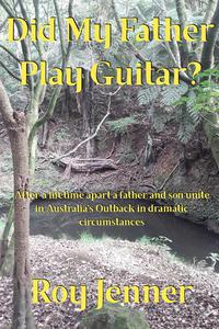 Did My Father Play Guitar?