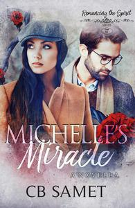 Michelle's Miracle