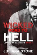 Wicked Road To Hell