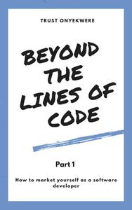 Beyond the Lines of Code