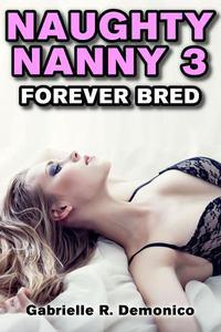 Naughty Nanny 3