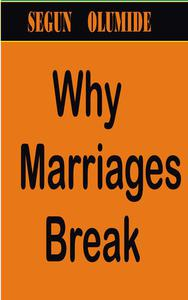 Why Marriages Break