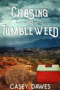 Chasing the Tumbleweed
