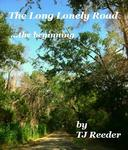 A Long Lonely Road , The Beginning