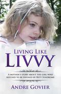Living Like Livvy
