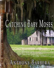 Catching Baby Moses