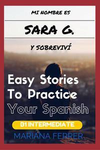 Books In Spanish: Mi Nombre es Sara G. Y Sobreviví