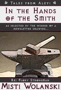 In the Hands of the Smith: a short story