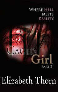 Caged Girl Where Hell Meets Reality Part 2
