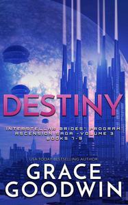 Destiny: Ascension Saga: Books 7, 8 & 9: Volume 3