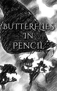 Butterflies In Pencil