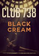 Club 738 - Black Cream: Interracial D/s erotica