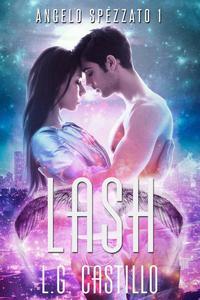 Lash (Angelo Spezzato #1)