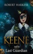 Keene and the Last Guardian