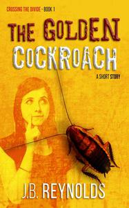 The Golden Cockroach