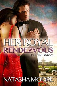 Her Royal Rendezvous