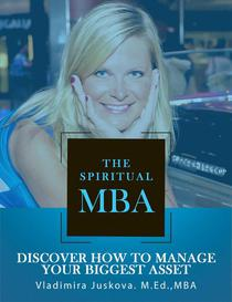 The Spiritual MBA: Discover How to Manage Your Biggest Asset