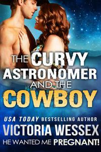 The Curvy Astronomer and the Cowboy