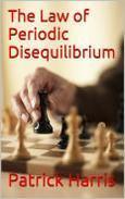 The Law of Periodic Disequilibrium