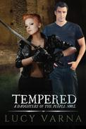 Tempered (A Daughters of the People Novel)