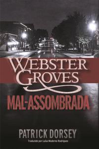 Webster Groves Mal-assombrada
