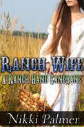 Ranch Wife (A Ranch Hand Gangbang)