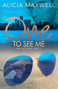 ONE To See Me
