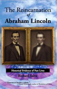 The Reincarnation of Abraham Lincoln: Historical Evidence of Past Lives