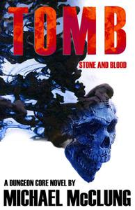 Tomb: Stone and Blood