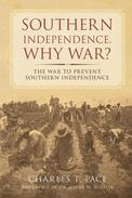 Southern Independence. Why War?