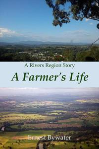 A Farmer's Life