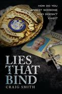 Lies That Bind: How Do You Arrest Someone Who Doesn't Exist.