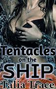 Tentacles on the Ship