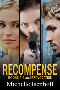 Recompense Books 4-5 and Provocation