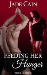 Feeding Her Hunger
