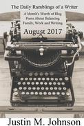 The Daily Ramblings of a Writer:  August 2017