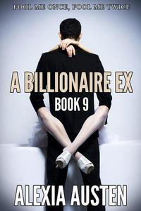 A Billionaire Ex (Book 9)
