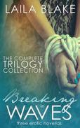 The Breaking in Waves Complete Trilogy Collection