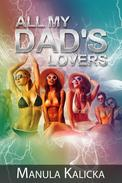 All My Dad's Lovers