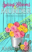 Spring Blooms & Murder (A Mikki Bridgewater Mystery)