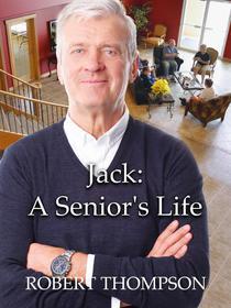 Jack: A Senior's Life