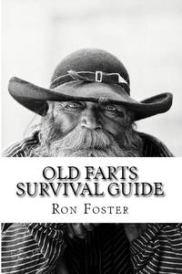 Old Farts Survival Guide