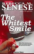 The Whitest Smile: A Horror Story