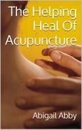 The Helping Heal Of Acupuncture