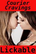 Courier Cravings, Lickable (Lesbian Erotica)